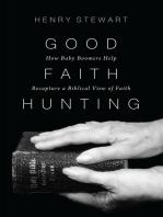 Good Faith Hunting