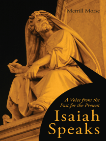 Isaiah Speaks: A Voice from the Past for the Present