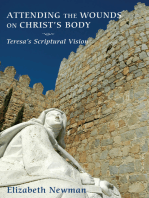 Attending the Wounds on Christ's Body