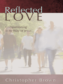 Reflected Love: Companioning in the Way of Jesus