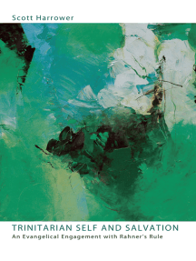 Trinitarian Self and Salvation: An Evangelical Engagement with Rahner's Rule
