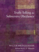 Truth-Telling as Subversive Obedience