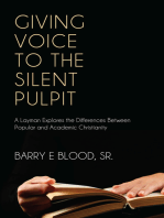 Giving Voice to the Silent Pulpit
