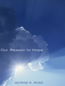 Our Reason to Hope