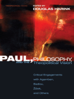 Paul, Philosophy, and the Theopolitical Vision: Critical Engagements with Agamben, Badiou, Zizek, and Others