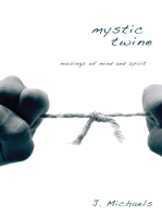 Mystic Twine: Musings of Mind and Spirit
