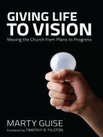 Giving Life to Vision
