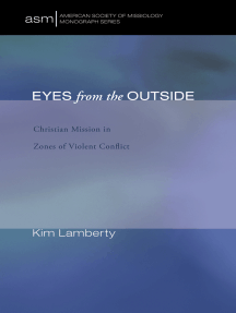 Eyes from the Outside: Christian Mission in Zones of Violent Conflict