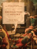 The Resurrection of History