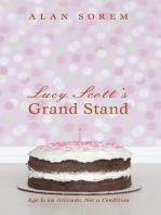 Lucy Scott's Grand Stand