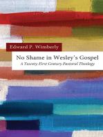 No Shame in Wesley's Gospel