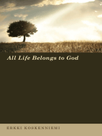 All Life Belongs to God