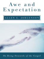 Awe and Expectation: On Being Stewards of the Gospel