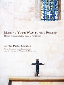 Making Your Way to the Pulpit by Jerrilee Parker Lewallen and