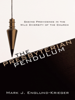 The Presbyterian Pendulum