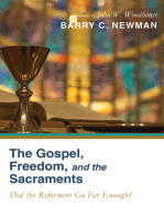 The Gospel, Freedom, and the Sacraments