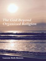 The God Beyond Organized Religion