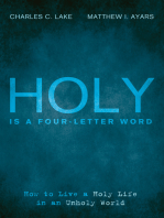 Holy Is a Four-Letter Word