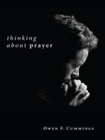 Thinking about Prayer