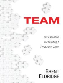 Team: Six Essentials for Building a Productive Team