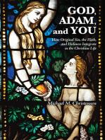 God, Adam, and You