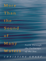 More Than the Sound of Many Waters