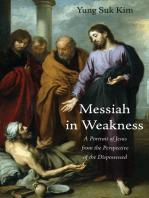 Messiah in Weakness