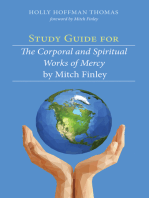 Study Guide for The Corporal and Spiritual Works of Mercy by Mitch Finley