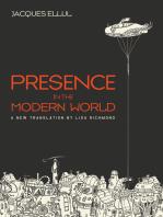Presence in the Modern World