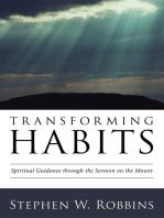 Transforming Habits