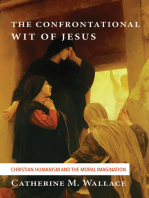 The Confrontational Wit of Jesus