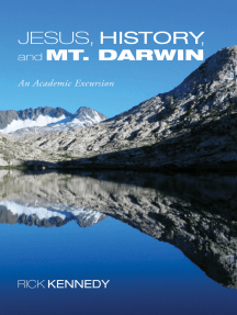 Jesus, History, and Mt. Darwin: An Academic Excursion
