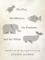 The Flea, the Minnow, the Elephant, and the Whale