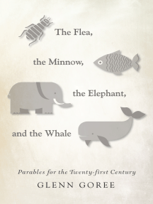 The Flea, the Minnow, the Elephant, and the Whale: Parables for the Twenty-first Century