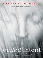 Veiled Intent