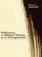 Reflections on Biblical Themes by an Octogenarian