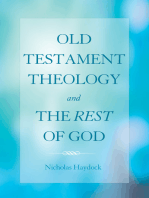 Old Testament Theology and the Rest of God