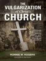 The Vulgarization of Christ's Church