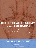 Dialectical Anatomy of the Eucharist
