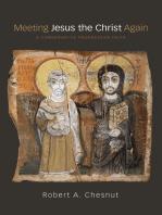 Meeting Jesus the Christ Again