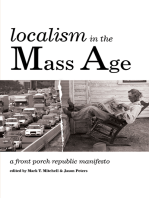 Localism in the Mass Age