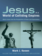 Jesus in a World of Colliding Empires, Volume Two