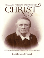 Full and Present Salvation in Christ