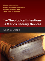 The Theological Intentions of Mark's Literary Devices