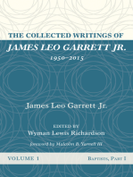 The Collected Writings of James Leo Garrett Jr., 1950–2015