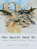 The Spirit Said Go