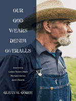 Our God Wears Denim Overalls