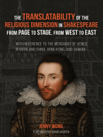 The Translatability of the Religious Dimension in Shakespeare from Page to Stage, from West to East: With Reference to The Merchant of Venice in Mainland China, Hong Kong, and Taiwan