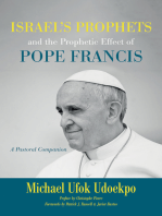 Israel's Prophets and the Prophetic Effect of Pope Francis: A Pastoral Companion