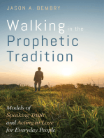 Walking in the Prophetic Tradition